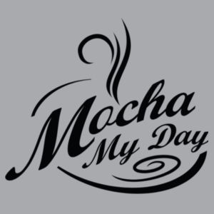 Mocha My Day Tee Design