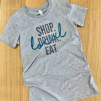 SHOP. DRINK. EAT. Local T-Shirt Thumbnail